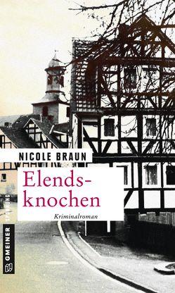 Elendsknochen von Braun,  Nicole