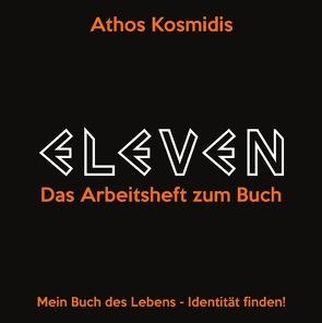 ELEVEN – Das Arbeitsheft zum Buch von Kosmidis,  Athos