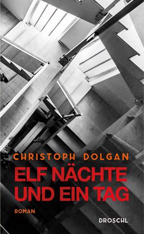 Elf Nächte und ein Tag von Dolgan,  Christoph