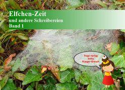 Elfchen-Zeit und andere Schreibereien, Band 1 von Rüeger-Gresch,  Anita