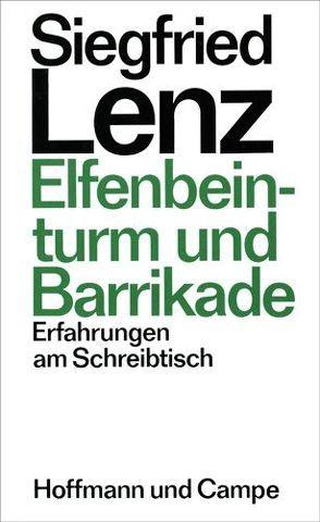 Elfenbeinturm und Barrikade von Lenz,  Siegfried