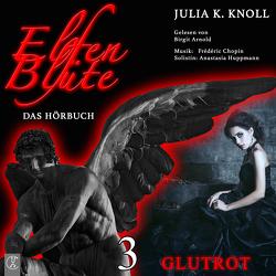 Elfenblüte / Glutrot von Knoll,  Julia Kathrin