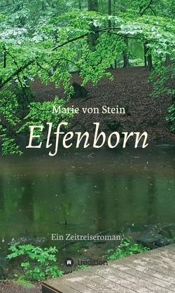 Elfenborn von von Stein,  Marie