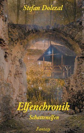 Elfenchronik von Dolezal,  Stefan