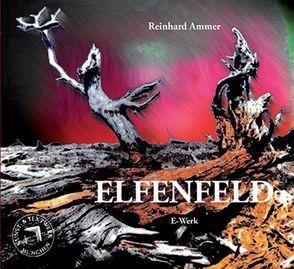 Elfenfeld von Ammer,  Reinhard