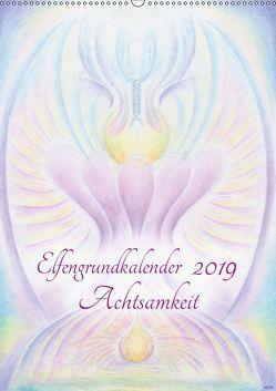 Elfengrundkalender Achtsamkeit (Wandkalender 2019 DIN A2 hoch) von Vogler,  Martin