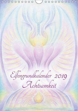 Elfengrundkalender Achtsamkeit (Wandkalender 2019 DIN A4 hoch) von Vogler,  Martin