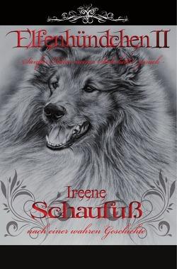 Elfenhündchen II – Sanfter Hüter meiner Seele kehrt zurück von Schaufuß,  Ireene