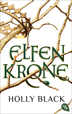 ELFENKRONE von Black,  Holly, Brauner,  Anne