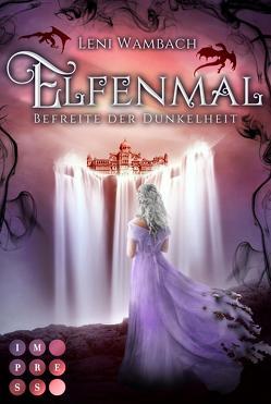 Elfenmal 2: Befreite der Dunkelheit von Wambach,  Leni