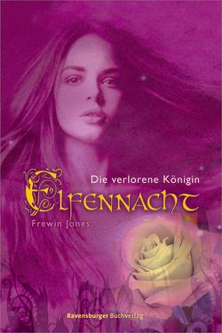Elfennacht 2: Die verlorene Königin von Jones,  Frewin, Panskus,  Janka