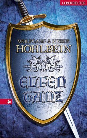 Elfentanz (Sonderausgabe) von Hohlbein,  Wolfgang