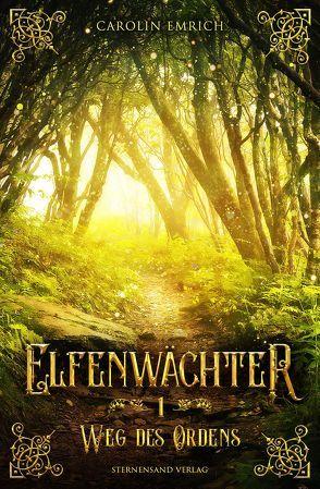 Elfenwächter (Band 1) von Emrich,  Carolin