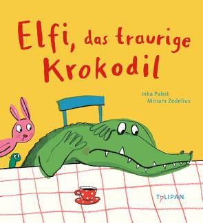 Elfi, das traurige Krokodil von Pabst,  Inka, Zedelius,  Miriam