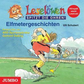 Elfmetergeschichten von Delling,  Gerhard, Schubert,  Ulli