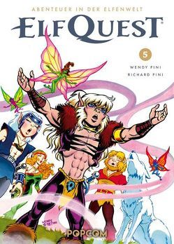 ElfQuest – Abenteuer in der Elfenwelt 05 von Pini,  Richard, Pini,  Wendy