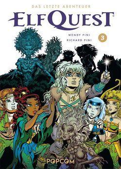 ElfQuest – Das letzte Abenteuer 03 von Pini,  Richard, Pini,  Wendy