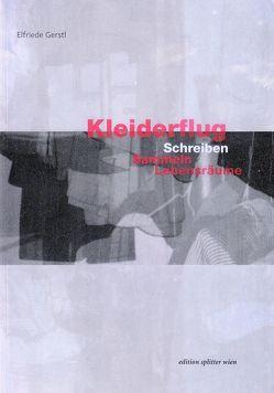 Elfriede Gerstl: Kleiderflug von Schuh,  Franz, Wimmer,  Herbert J.
