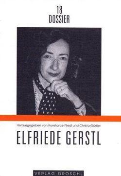 Elfriede Gerstl von Fliedl,  Konstanze, Gürtler,  Christa