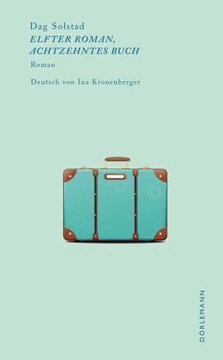 Elfter Roman, achtzehntes Buch von Solstad,  Dag,  Solstad