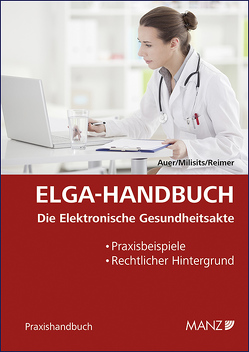 ELGA-Handbuch von Auer,  Clemens-Martin, Milisits,  Carina, Reimer,  Sebastian