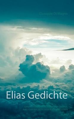 Elias Gedichte von Di Magno,  Giuseppe