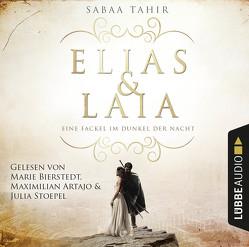 Elias & Laia – Eine Fackel im Dunkel der Nacht von Artajo,  Maximilian, Bierstedt,  Marie, Imgrund,  Barbara, Stoepel,  Julia, Tahir,  Sabaa