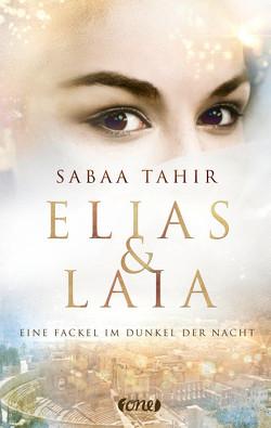 Elias & Laia – Eine Fackel im Dunkel der Nacht von Imgrund,  Barbara, Tahir,  Sabaa