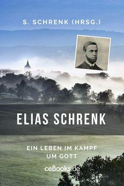 Elias Schrenk von Schrenk,  Elias, Schrenk,  Samuel