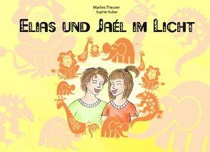 Elias und Jaél im Licht von Theurer,  Marlies