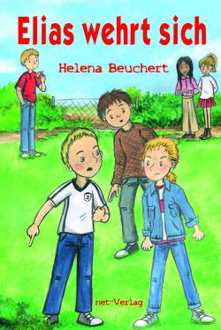 Elias wehrt sich von Beuchert,  Helena, Georgi,  Heike