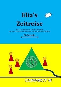 Elias Zeitreise von Stemmler,  Frank Peter