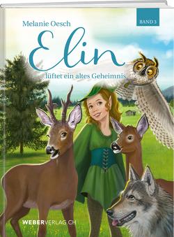 Elin von Oesch,  Melanie, Wald,  Christina