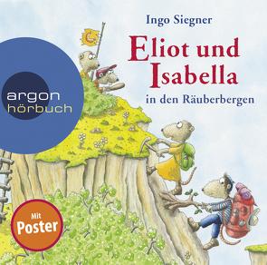 Eliot und Isabella in den Räuberbergen von Kaminski,  Stefan, Siegner,  Ingo
