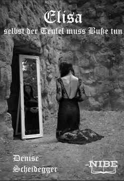 Elisa von Scheidegger,  Denise