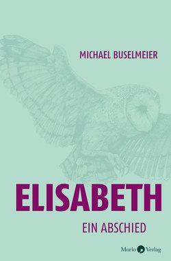 Elisabeth von Buselmeier,  Michael