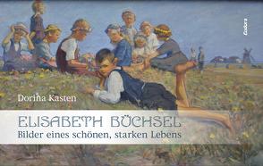 Elisabeth Büchsel von Kasten,  Dorina