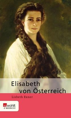Elisabeth von Österreich von Exner,  Lisbeth