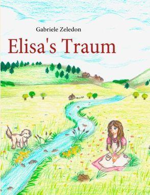 Elisa's Traum von Zeledon,  Gabriele