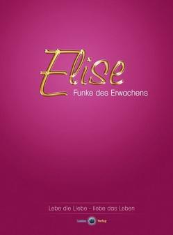 Elise – Funke des Erwachens von Meyr,  André