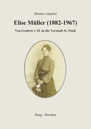 Elise Müller (1882-1967) von Ampferl,  Monika