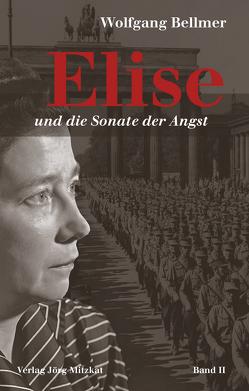 Elise und die Sonate der Angst von Bellmer,  Wolfgang