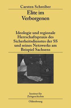 Elite im Verborgenen von Schreiber,  Carsten