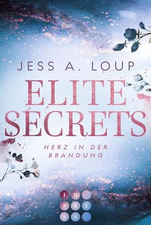 Elite Secrets. Herz in der Brandung von Loup,  Jess A.