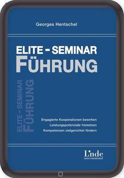 Elite-Seminar Führung von Hentschel,  Georges