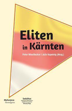 Eliten in Kärnten von Kopeinig,  Jože, Wiesflecker,  Peter