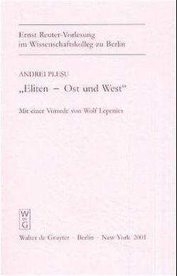 """""""Eliten – Ost und West"""" von Lepenies,  Wolf, Plesu,  Andrei"""