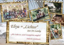 """Eliya = """"Lichter"""" aus Sri Lanka / 2018 (Tischkalender 2018 DIN A5 quer) von Riedlinger,  Angelika, Stein,  Gaby"""