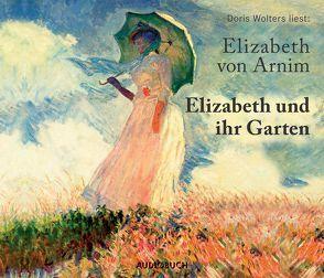 Elizabeth und ihr Garten von Arnim,  Elizabeth von, Wolters,  Doris, Zimber,  Corinna