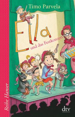 Ella und das Festkonzert von Parvela,  Timo, Stohner,  Anu, Stohner,  Nina, Wilharm,  Sabine